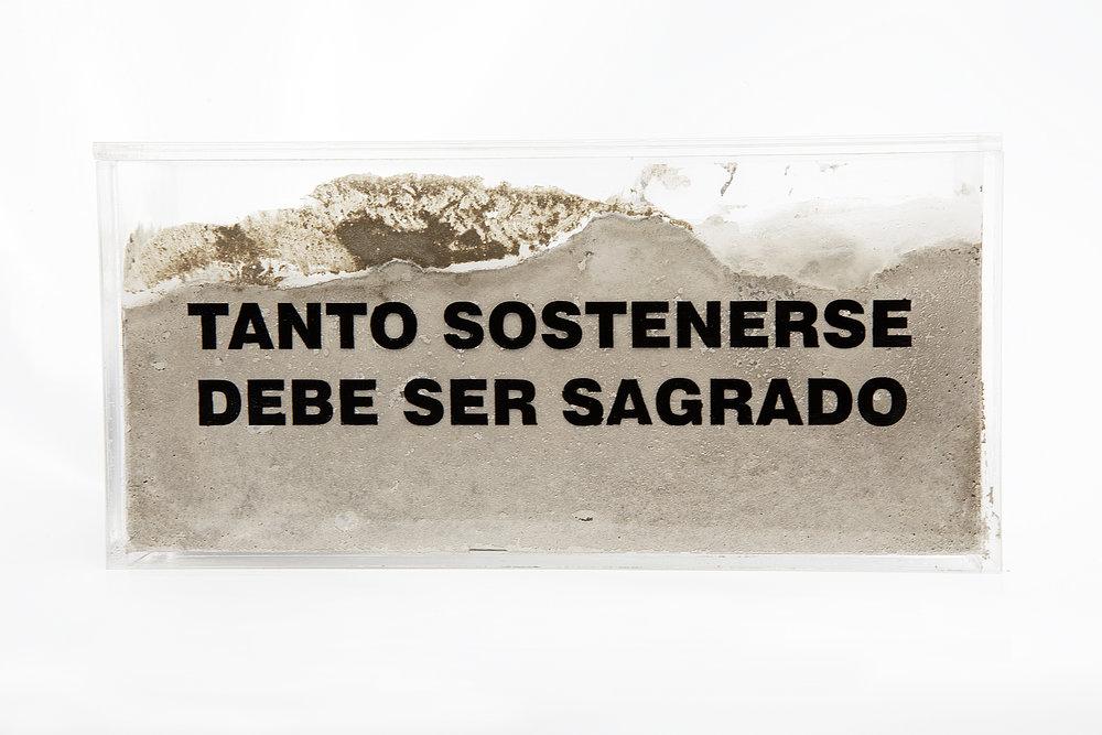 Tanto sostenerse debe ser sagrado (2018) - 10 x 20 x 6 cm - Bloque de acrílico relleno de cemento / Block of acrylic filled with cement