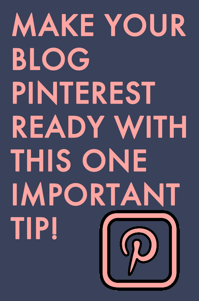 how to make a blog post pinterest ready.jpg
