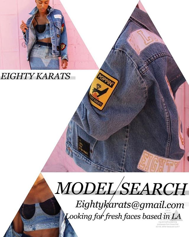 We're looking for LA based models, please email pics and contact info to eightykarats@gmail.com