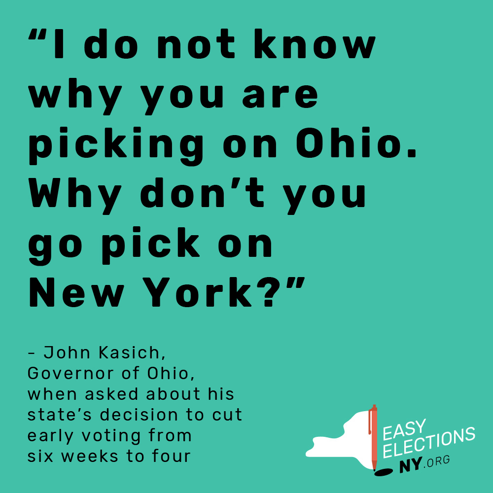 New York's voting laws affect the rest of the country with a wide reaching ripple effect.   When brought to court for voter suppression, states such as Ohio and North Carolina have used New York as an excuse for making it more difficult to cast a vote. Their reason: if a progressive state like New York doesn't allow early voting, why do they need to?