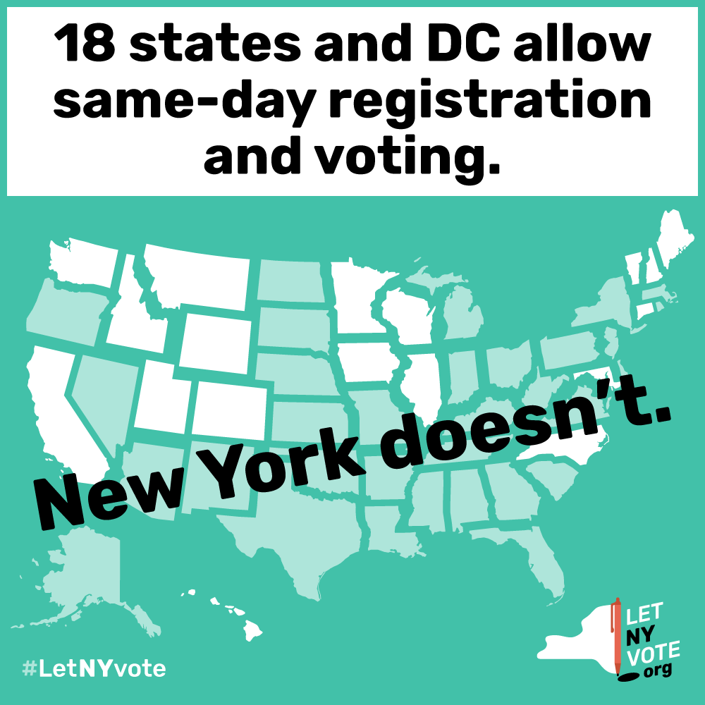 It's time to amend NY's constitution to allow Same Day Voter Registration and boost our state's woefully low voter turnout and allow voters to correct inaccuracies or make changes in their voter registration when they go to vote.   • 18 states and DC have Same Day Registration  • Same Day Registration enables voters to register and vote at the same time  • Same Day Registration increases voter turnout (and is most effective when combined with Early Voting)