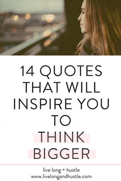 inspire you to think bigger pinterest jpg.jpg