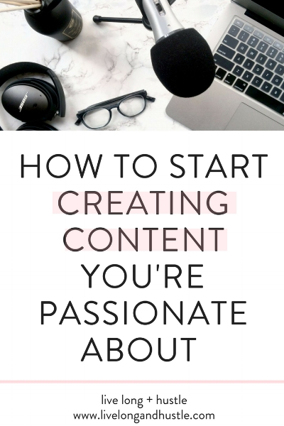 how to start creating content you're passionate about pin jpg.jpg