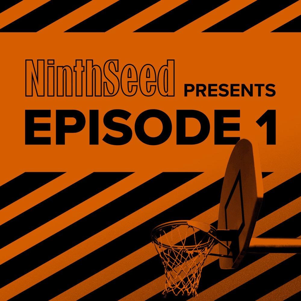 NinthSeedEpisode1.JPG