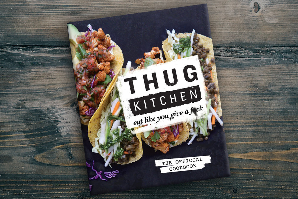 Thug Kitchen by Thug Kitchen, Matt Holloway, & Michelle Davis