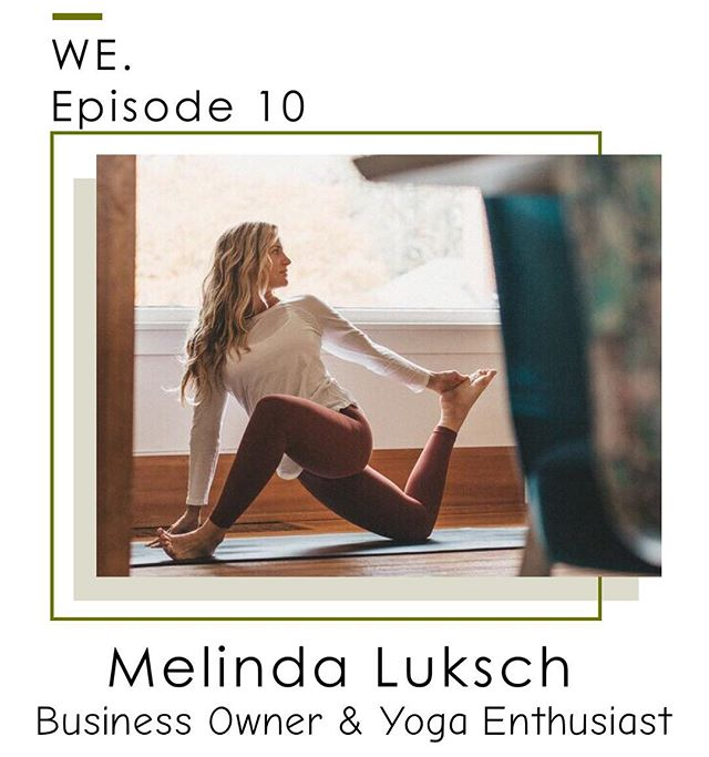 Today on the podcast we have the wonderful Melinda Luksch. Melinda is the co-founder of several popular yoga studios throughout Oregon, hosts incredible yoga retreats, and is an avid traveler herself. Through our conversations, Melinda shares how to follow your dreams and do what you love. We think she is amazing and we know you will think that as well!