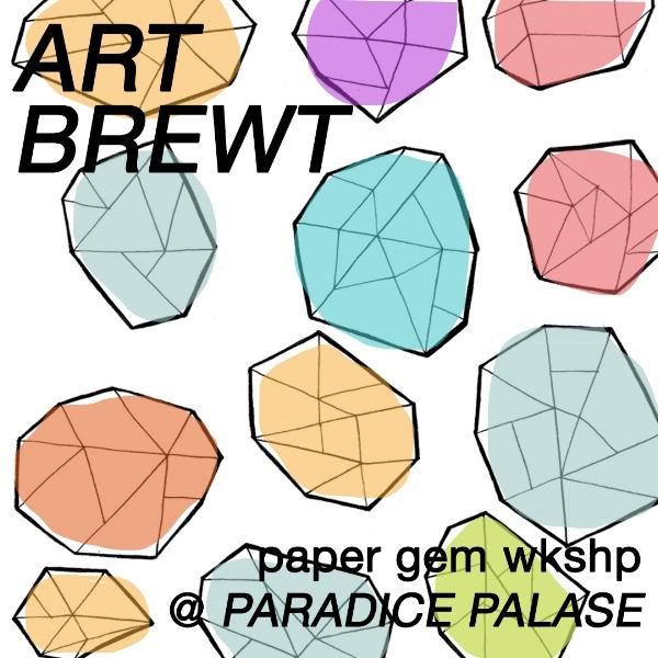 artbrewt-papergems-IGad.jpg