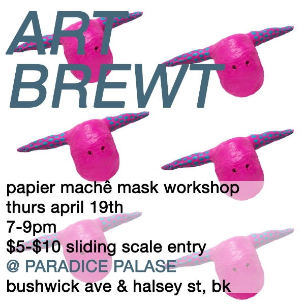 artbrewt-april2018-papermachemasks.jpg