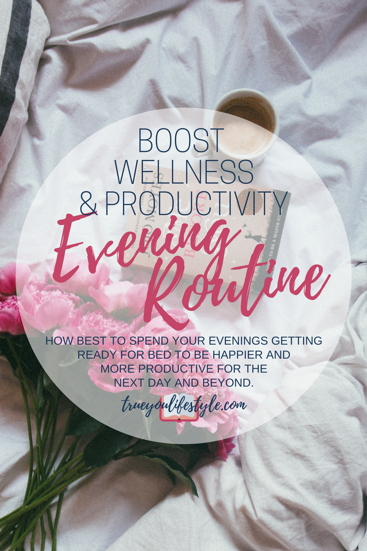 The Best Evening Routine to Boost Wellness and Productivity  I used to be so bad at having an evening routine, and this would cause me to really struggle to go to sleep. Then this, in turn,affected my morning the next day. Now though I feel like I have my routine down to a tee and this means I am able to really  relax and feel ready to go to sleep and tackle the next day with confidence.  So here is a great routine you need to follow to boost your wellness and productivity.