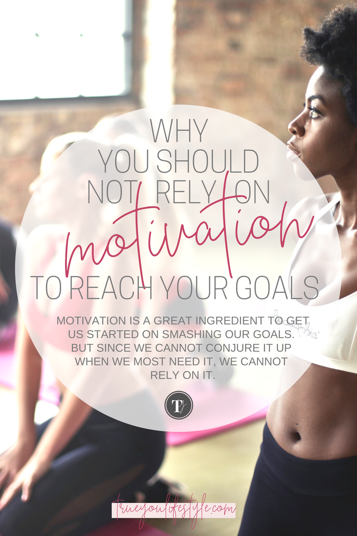 Why You Should Not Rely on Motivation to Reach Your Goals  I love a good dose of motivational content to get me fired up to start working towards my goals. I think it is an important ingredient to push you to start achieving amazing things. However, we should not rely on the feeling of motivation to take action. We could be waiting a while if this is the case. So here is why you should not rely on motivation to reach your goals.
