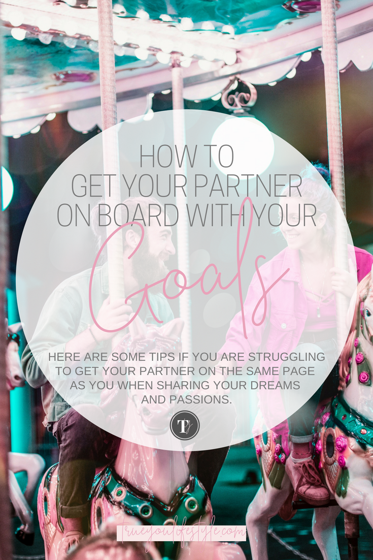 How To Get Your Partner on Board With Your Goals