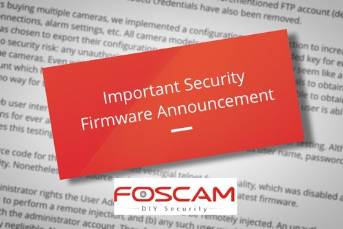 Have Foscam IP Cameras? You might want to patch those