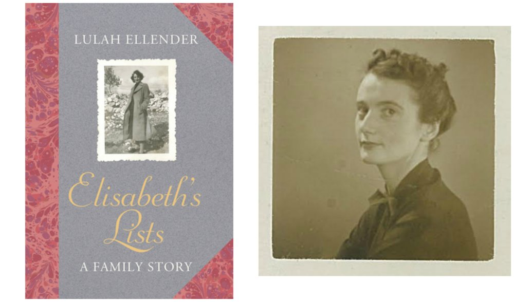 Lulah Ellender's book,   Elisabeth's Lists: A family story ,  is published by Granta
