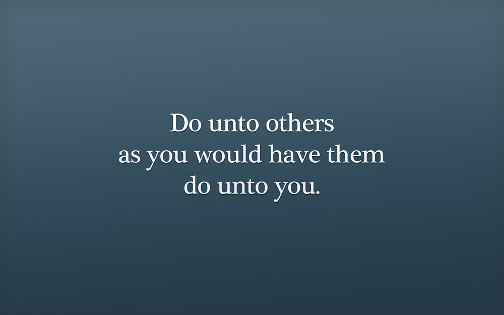 do onto others.jpg