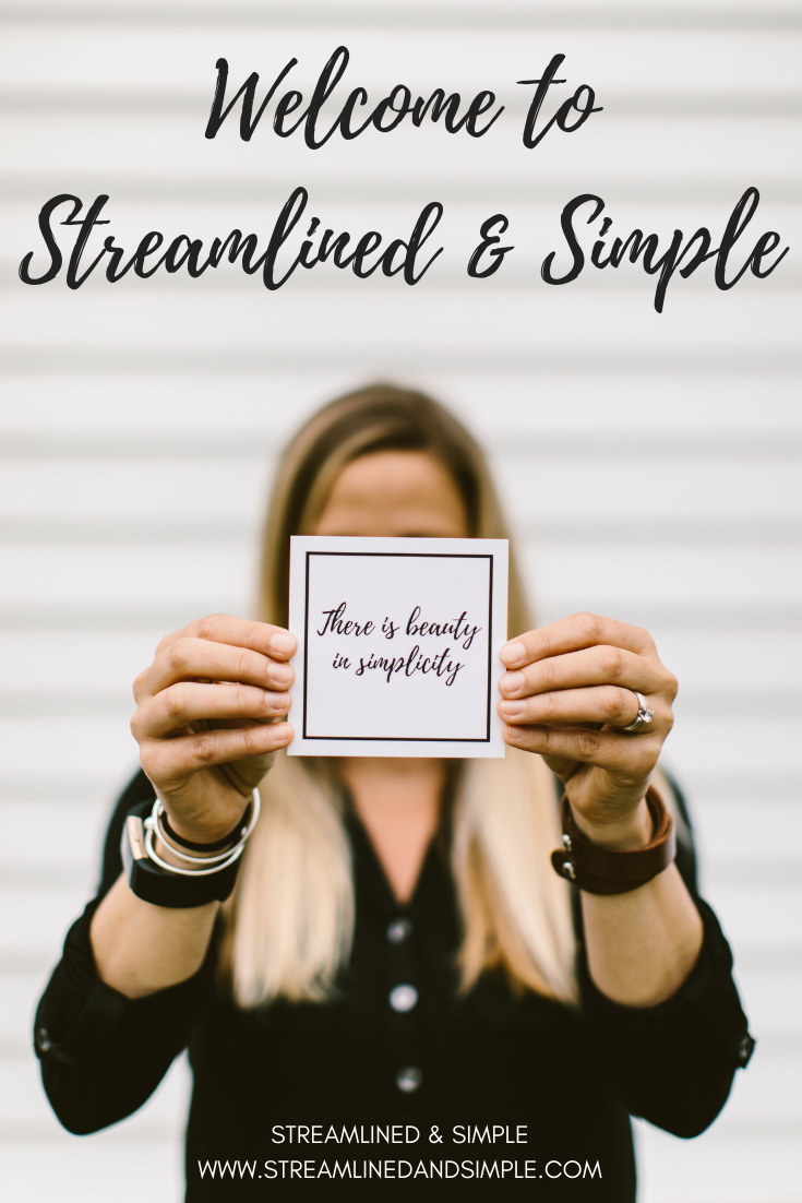 Welcome to Streamlined & Simple
