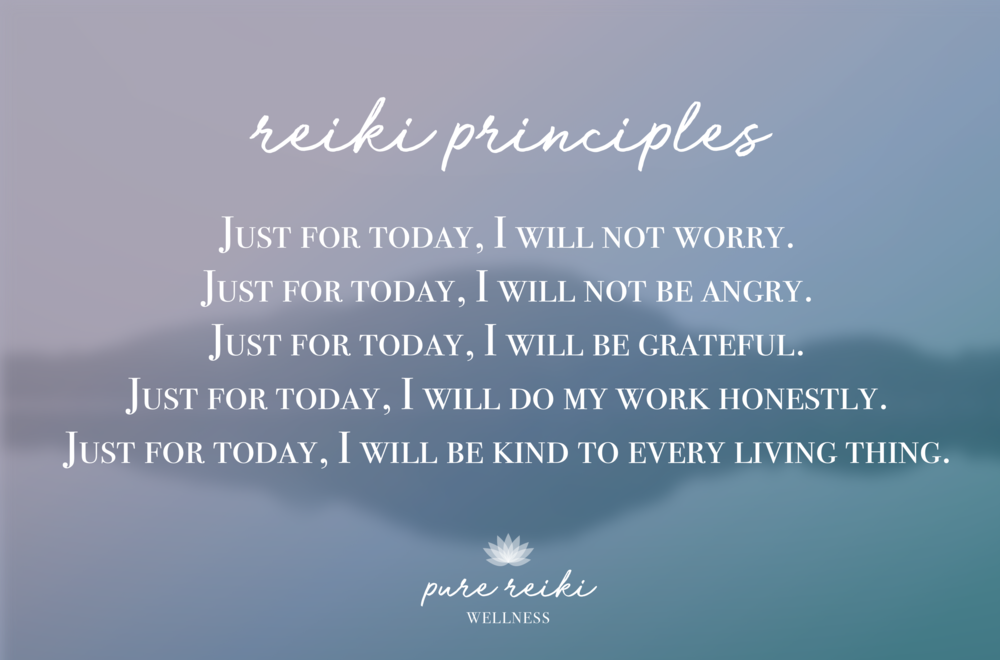 Pure Reiki Wellness - Reiki Principles