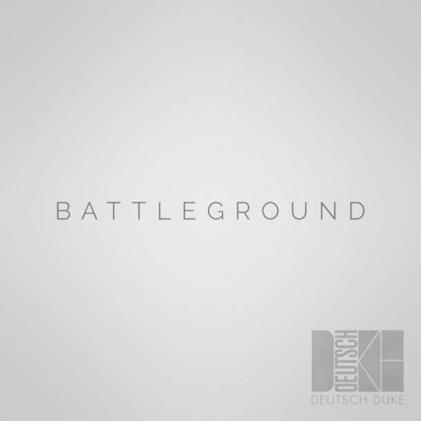 DEUTSCH DUKE - 'BATTLEGROUNDS' Single (2015 Independant) - Songwriter, Bass Guitar (Preview on Soundcloud)