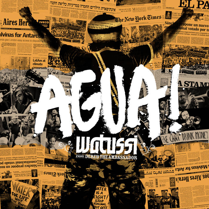 WATUSSI - 'AGUA!' Single (2015 Watussi Music) - Lead, Rhythm Guitars on Tracks 4, 5 (Available on iTunes)