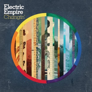 ELECTRIC EMPIRE - 'CHANGIN' EP (2012 Independant) - Bass Guitar on Tracks 1, 2, 3 & 4 (Stream on Spotify)