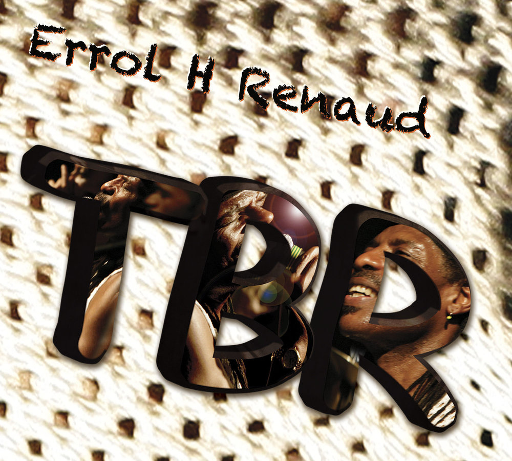 ERROL H RENAUD - 'TBR' LP (2011 Errol H Renaud) - Lead, Rhythm Guitars on All Tracks (iTunes Preview)