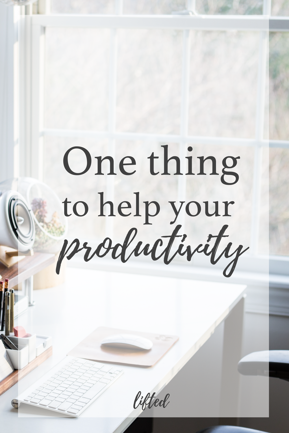 one thing to help your productivity