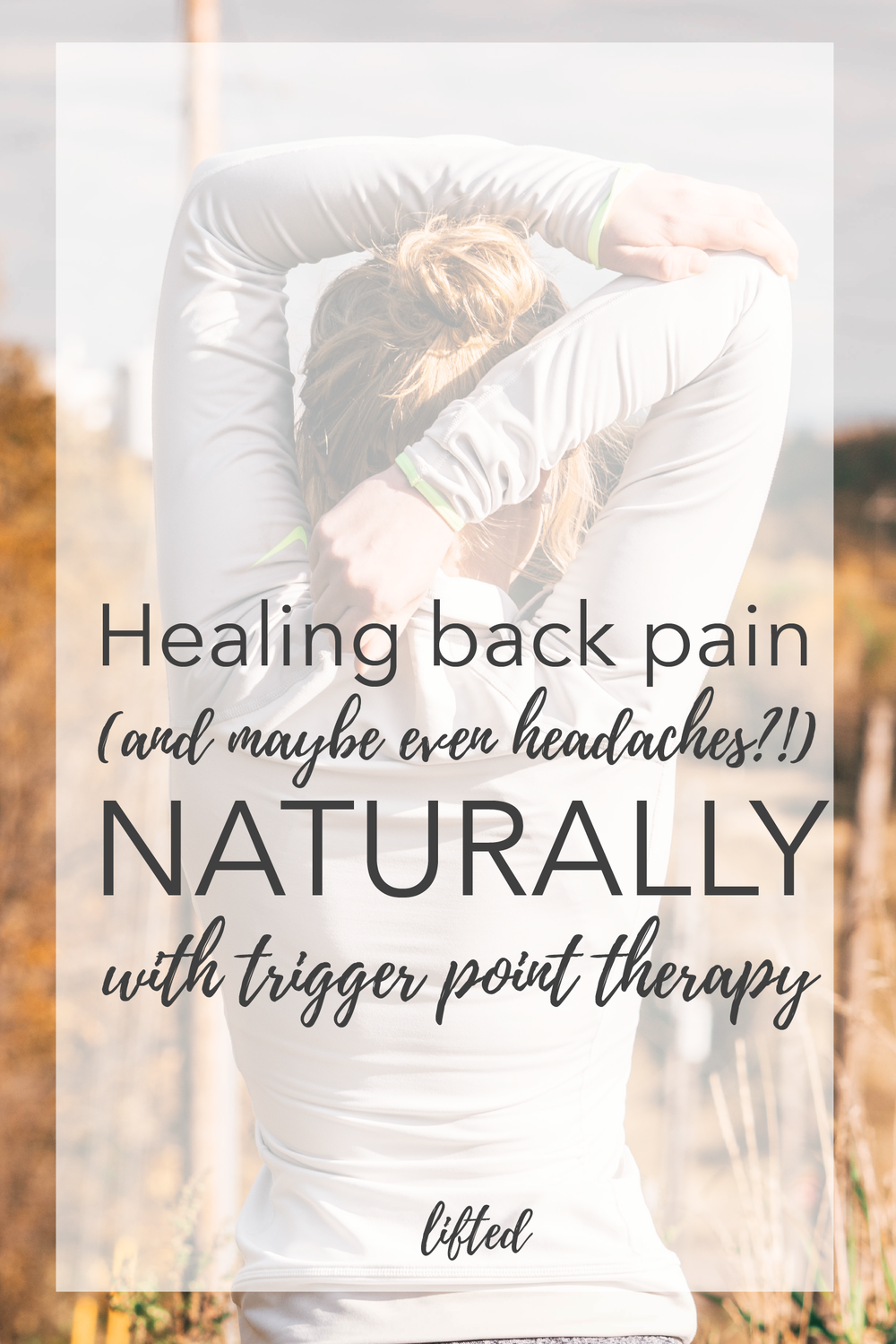 Healing Back Pain (and maybe even headaches) Naturally with Trigger Point Therapy
