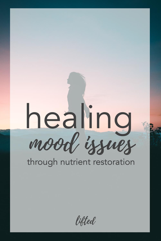 healing mood issues through nutrient restoration