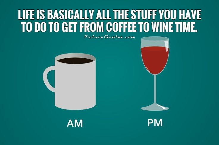 Wine Drinking Quotes Jokes Coffee Funnypictures Picturesboss
