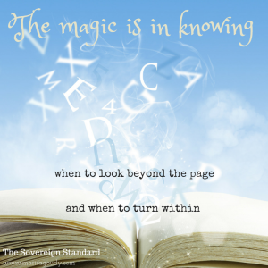 The magic is in knowing when to look beyond the page and when to look within Sovereign Standard