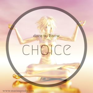 dare to know choice