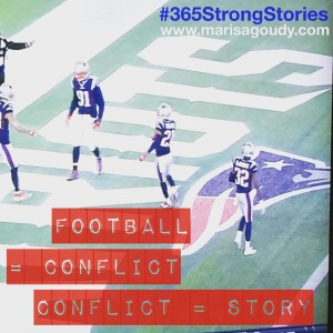 Football = Conflict, #365StrongStories by Marisa Goudy