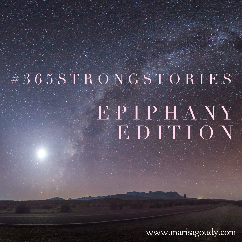 It's an Epiphany, Baby, #365StrongStories by Marisa Goudy