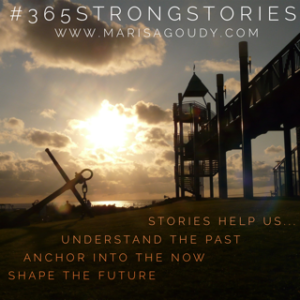 Stories help us... Understand the past Anchor in the now Shape the future