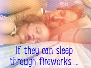 If they can sleep through fireworks #365StrongStories