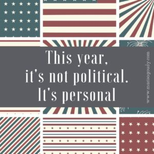 This year, it's not political, it's personal. Writer and Storytelling coach Marisa Goudy