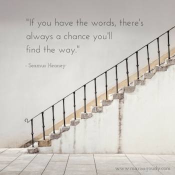 _If you have the words, there's always a chance you'll find the way._.png