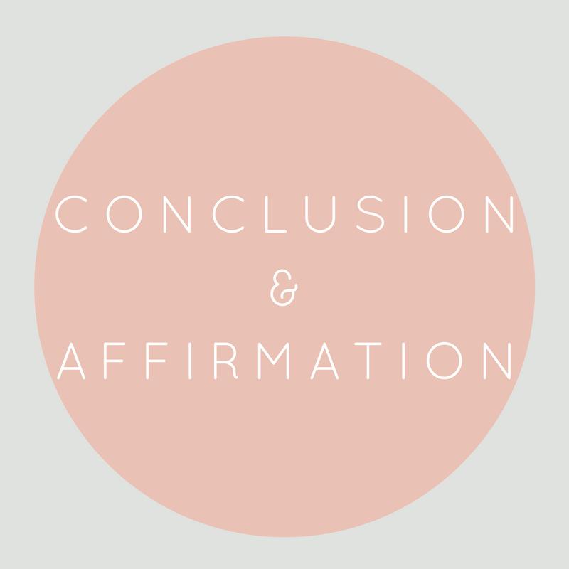 Conclusion & Affirmation