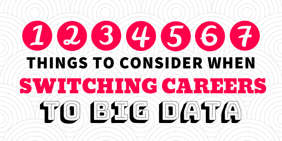 7 Things to Consider when Switching Your Career to Data Science.png