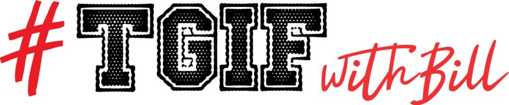 TGIFwithBill-trans.png