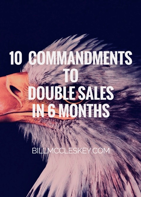 10 Commandments Double Sales in 6 months.jpg
