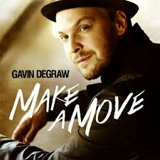 Gavin DeGraw Make A Move - Vocal EngineerEngineerRCA Records 2013