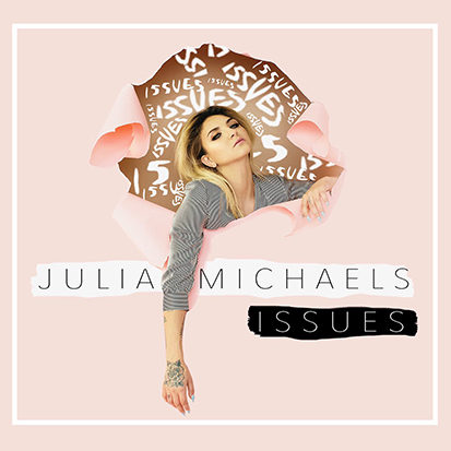 Julia Michaels Issues - EngineerRepublic Records 2017