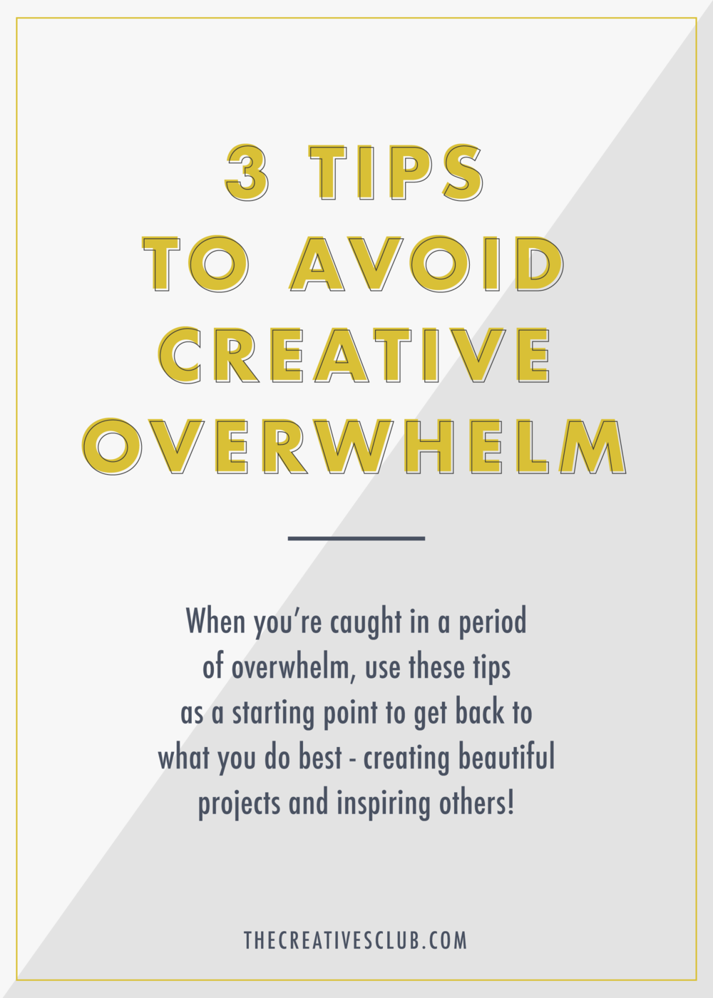 3-Tips-Creative-Overwhelm-Blog-Graphic.png