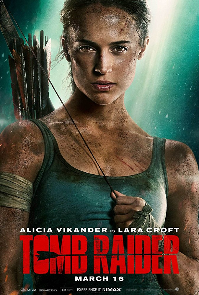 Tomb Raider - Lara Croft, the fiercely independent daughter of a missing adventurer, must push herself beyond her limits when she finds herself on the island where her father disappeared.