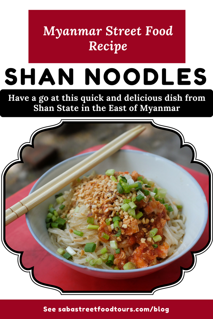 Shan noodle recipe - Easy to make Myanmar (Burmese) dishes.