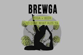 BREWGA (YOGA + BEER) - Ongoing Series