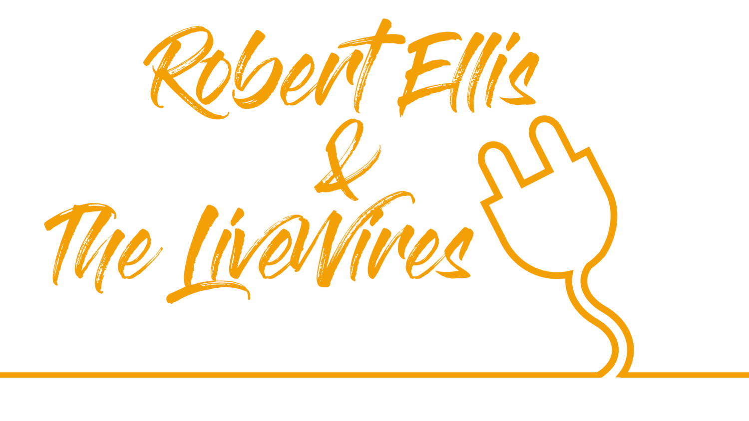 Robert Ellis & The LiveWires