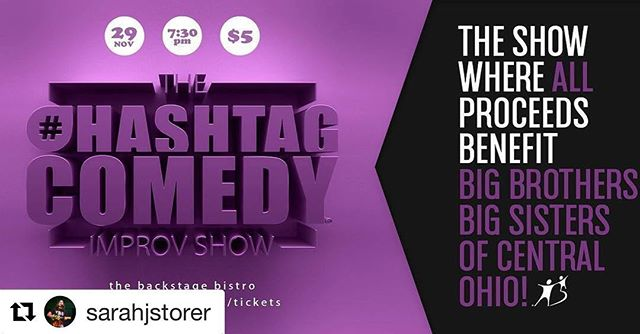 #Repost @sarahjstorer (@get_repost) ・・・ So proud to be a part of a group that cares about its community and is always looking for ways to give back. Tonight we are doing just that...you buy a ticket and come laugh at us being dumb, we give that money to Big Brothers Big Sisters of Central Ohio. It's that easy! Link in bio.