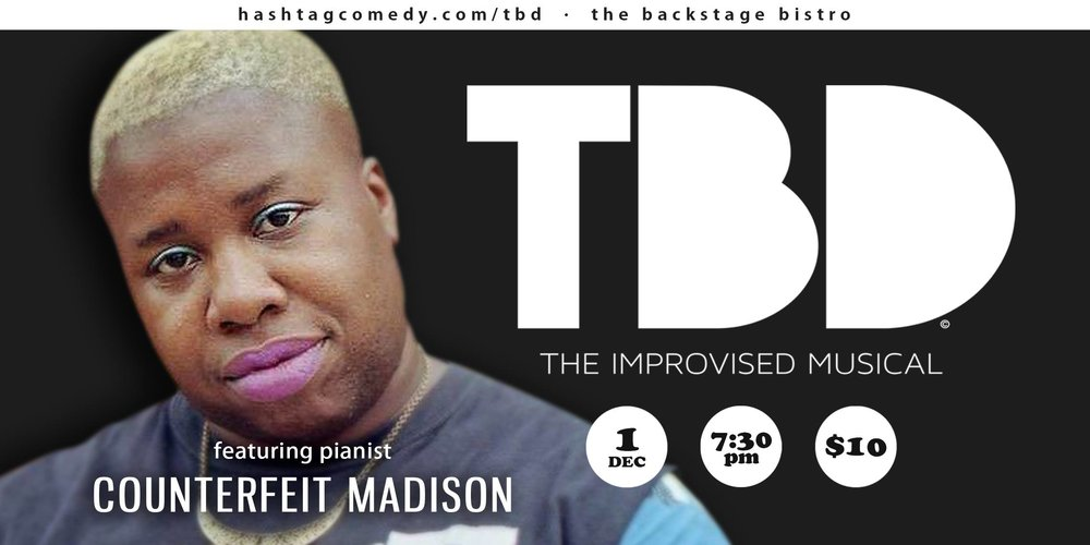 tbd the improvised musical counterfeit madison