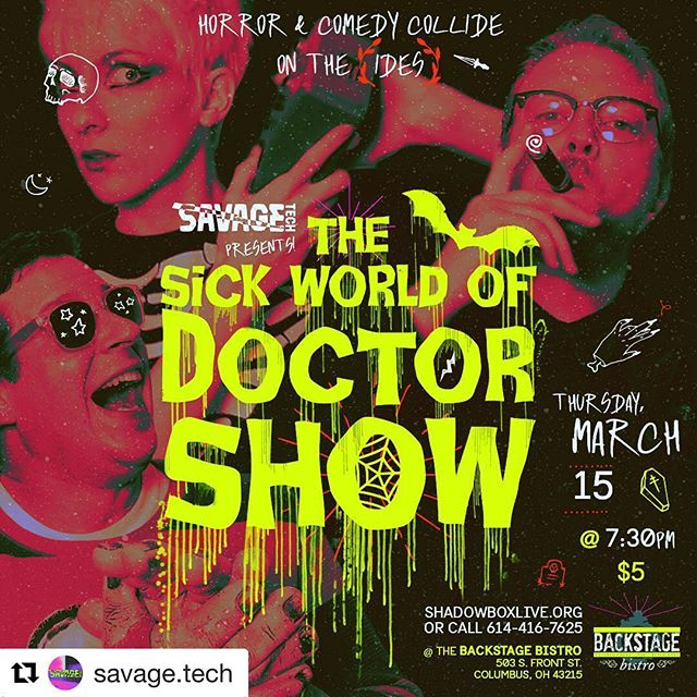 #Repost @savage.tech with @get_repost ・・・ Doctor Show RETURNS 7:30pm on the #idesofmarch 💀 #savagetechcbus #thesickworldofdoctorshow #horrorcomedy #columbuscomedy #columbuslaughs